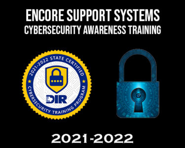Encore Support Systems Cybersecurity Awareness Course 2022